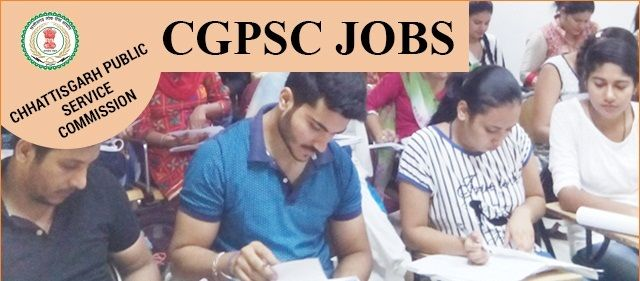CGPSC State Service Mains Online Application Form 2019